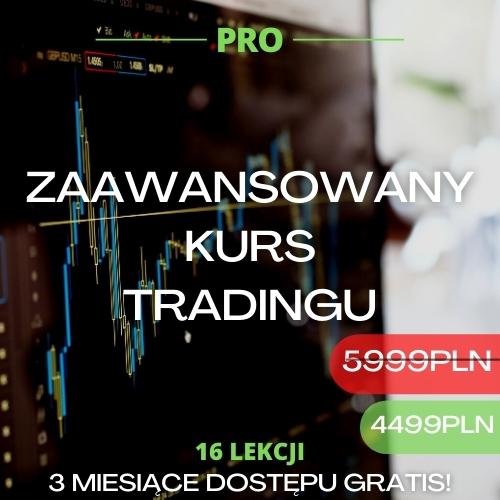 zaawansowany kurs tradingu pro